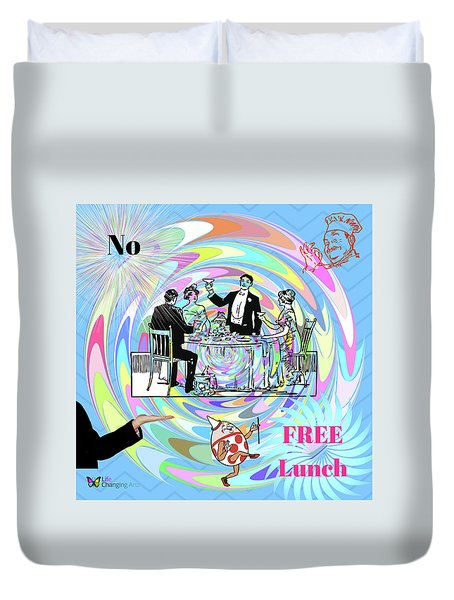 No Free Lunch Duvet Cover