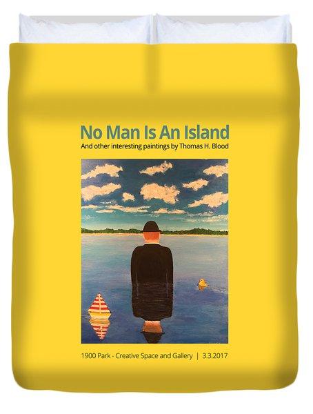 No Man Is An Island T-shirt Duvet Cover