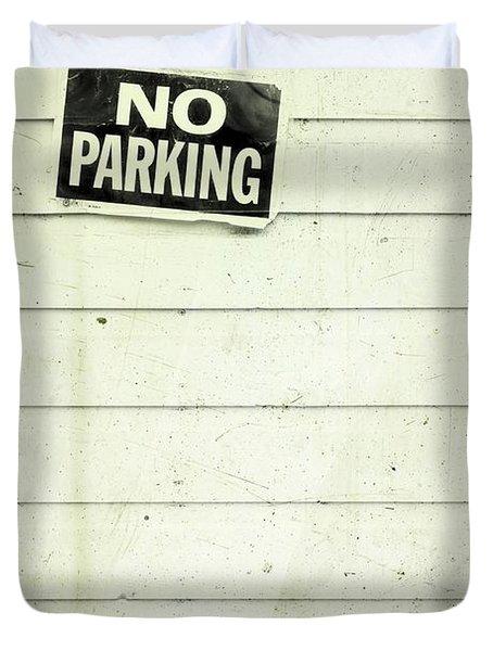 No Parking Duvet Cover by Priska Wettstein