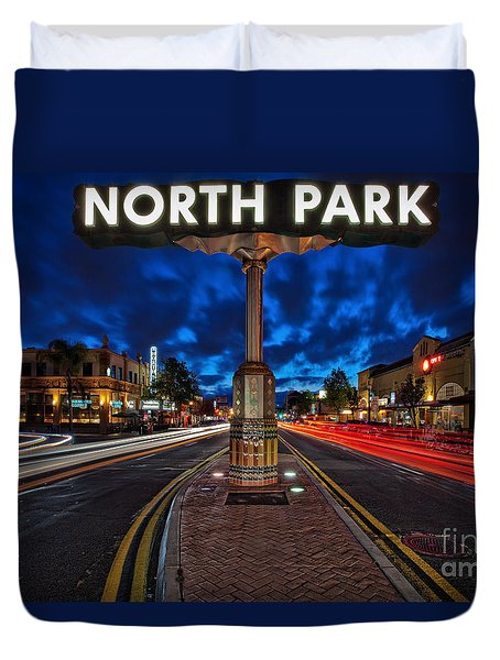 North Park Neon Sign San Diego California Duvet Cover