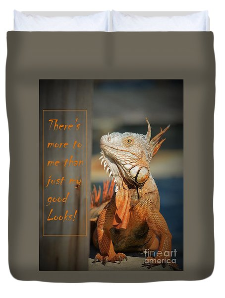 Duvet Cover featuring the photograph Not Just About The Looks by Pamela Blizzard