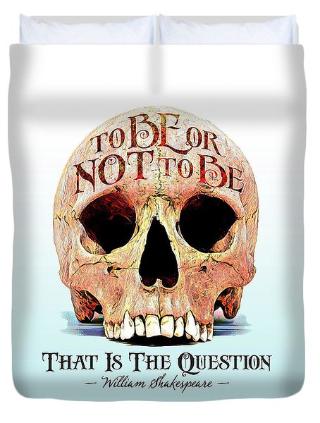Not To Be Duvet Cover by Gary Grayson