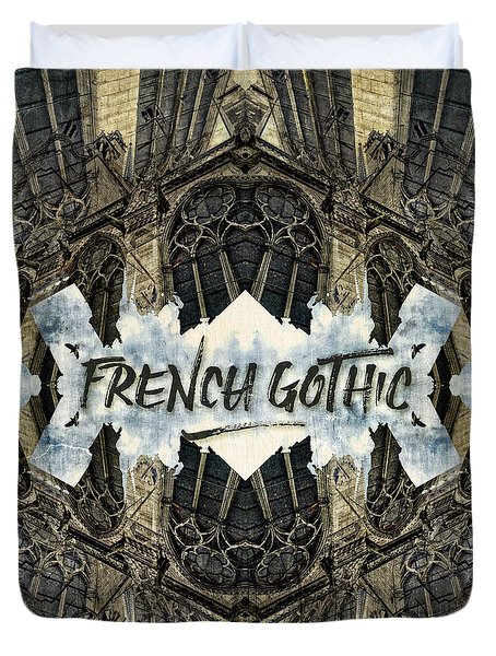 Notre-dame Cathedral French Gothic Architecture Paris France Duvet Cover