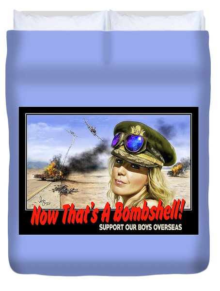 Now Thats A Bombshell Duvet Cover by Don Olea