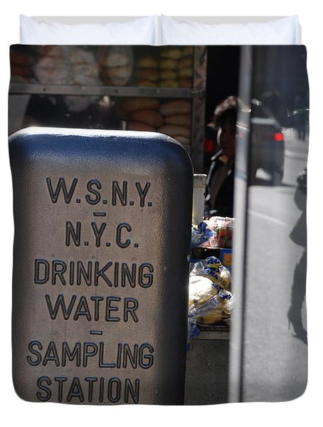 Duvet Cover featuring the photograph Nyc Drinking Water by Rob Hans
