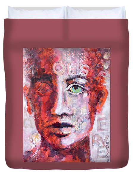 Observe Duvet Cover by Mary Schiros