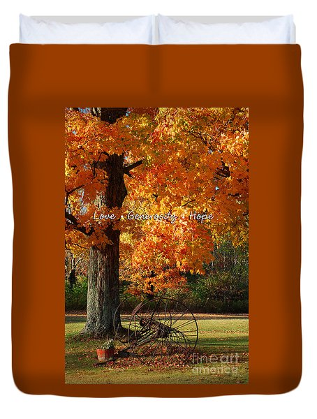 Duvet Cover featuring the photograph October Day Love Generosity Hope by Diane E Berry