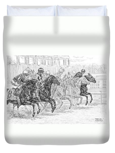 Odds Are... - Tb Race Horse Print Duvet Cover by Kelli Swan