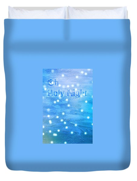 Duvet Cover featuring the painting Oh Holy Night by Jocelyn Friis