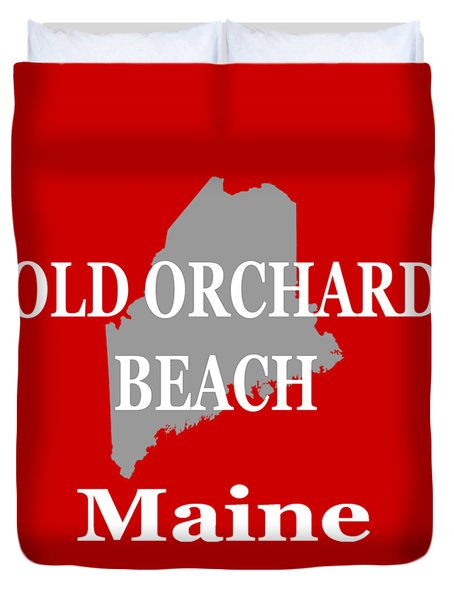 Duvet Cover featuring the photograph Old Orchard Beach Maine State City And Town Pride  by Keith Webber Jr