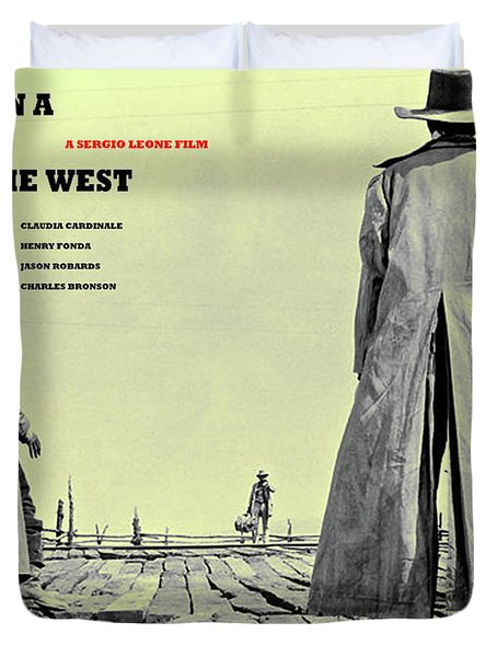 Once Upon A Time In The West, A Sergio Leone Film Duvet Cover