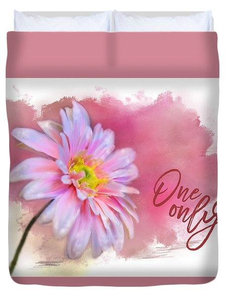 One  And Only Duvet Cover by Mary Timman