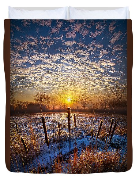 One Day At A Time Duvet Cover by Phil Koch
