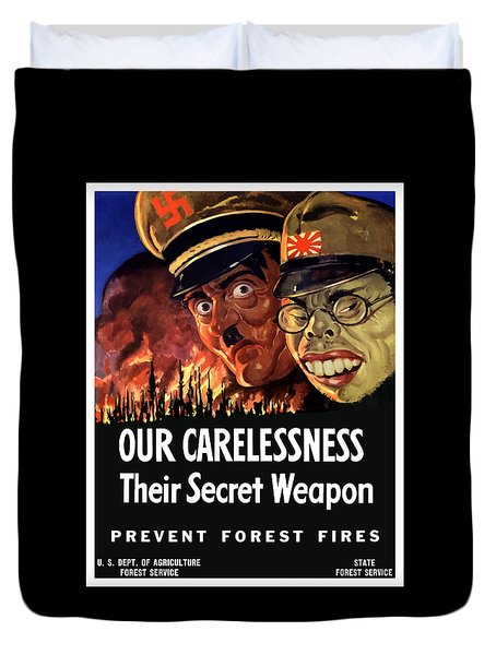 Our Carelessness - Their Secret Weapon Duvet Cover by War Is Hell Store