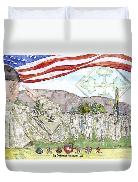 Our Credentials Steadfast And Loyal Duvet Cover