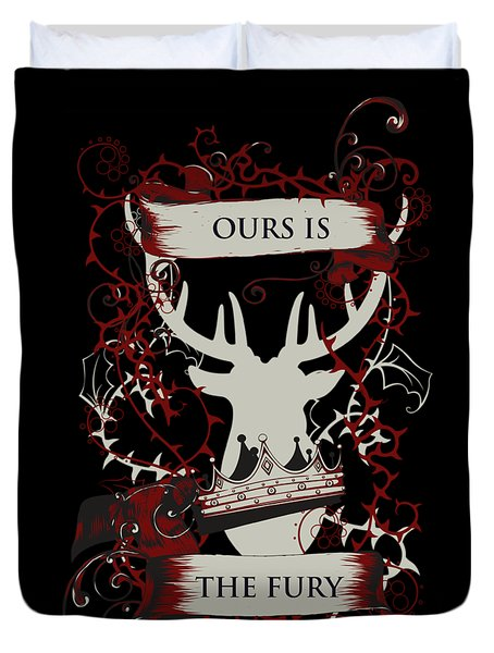 Ours Is The Fury Duvet Cover