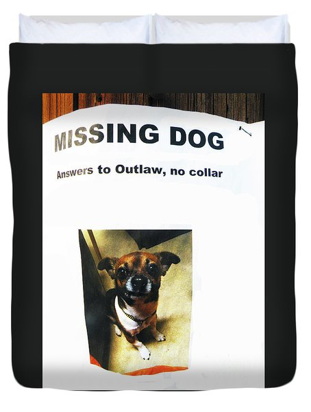 Duvet Cover featuring the photograph Outlaw by Joe Jake Pratt