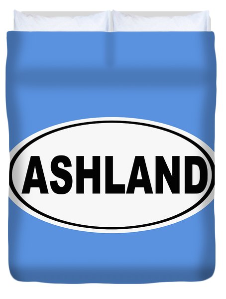 Duvet Cover featuring the photograph Oval Ashland Oregon Or Ohio Home Pride by Keith Webber Jr