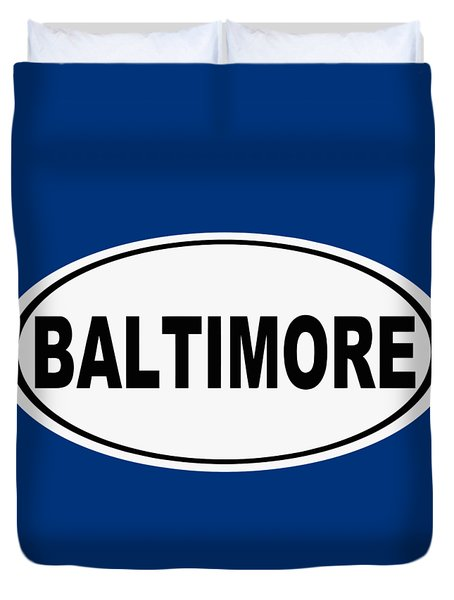 Duvet Cover featuring the photograph Oval Baltimore Maryland Home Pride by Keith Webber Jr