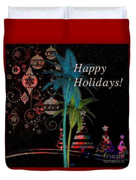 Duvet Cover featuring the digital art Palm Trees Happy Holidays by Megan Dirsa-DuBois