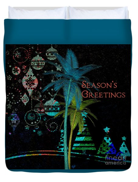 Duvet Cover featuring the digital art Palm Trees Season's Greetings by Megan Dirsa-DuBois