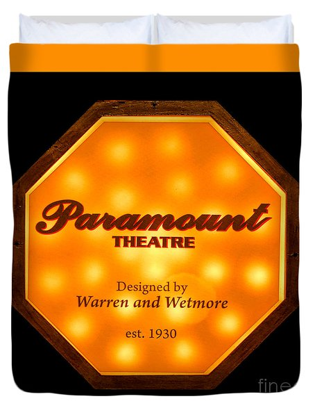 Duvet Cover featuring the photograph Paramount Theater Sign by Olivier Le Queinec