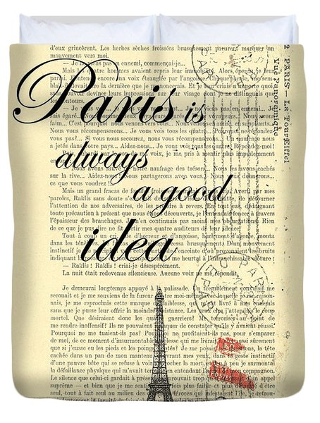 Paris Is Always A Good Idea Duvet Cover