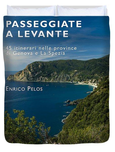 Duvet Cover featuring the photograph Passeggiate A Levante - The Book By Enrico Pelos by Enrico Pelos