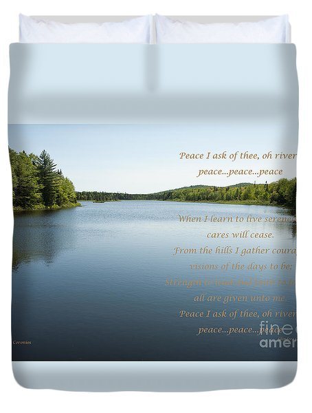 Peace I Ask Of Thee Oh River Duvet Cover