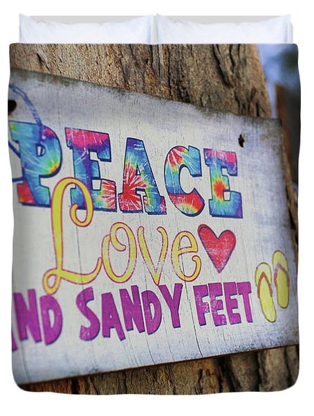 Peace Love And Sandy Feet Duvet Cover