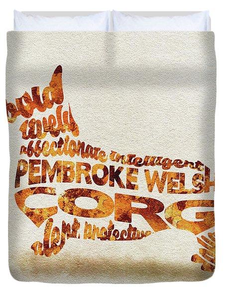 Pembroke Welsh Corgi Watercolor Painting / Typographic Art Duvet Cover