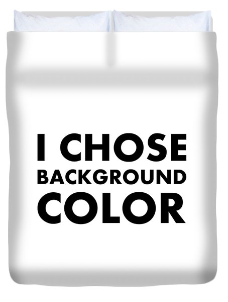 Personal Choice Duvet Cover