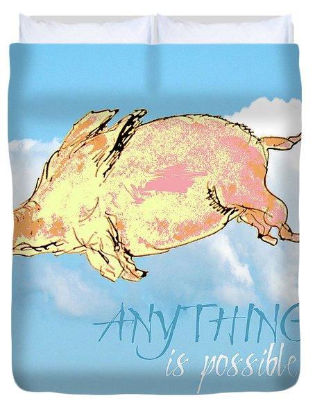 Pigs Do Fly Duvet Cover