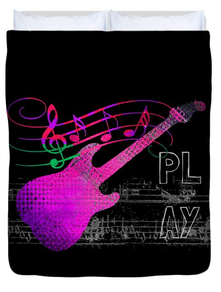 Duvet Cover featuring the digital art Play 5 by Guitar Wacky