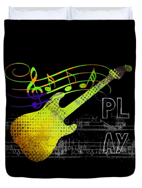 Duvet Cover featuring the digital art Play 2 by Guitar Wacky