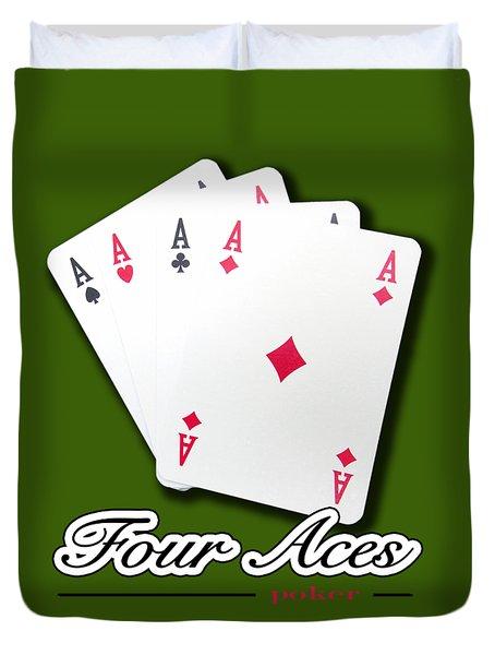 Poker Of Aces - Four Aces Duvet Cover