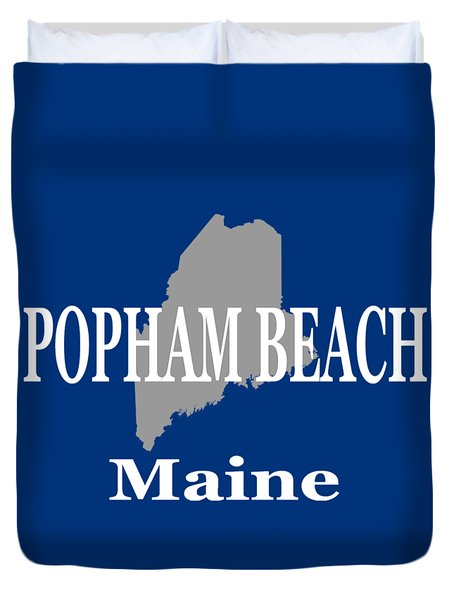 Duvet Cover featuring the photograph Popham Beach Maine State City And Town Pride  by Keith Webber Jr