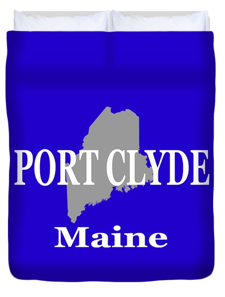 Duvet Cover featuring the photograph Port Clyde Maine State City And Town Pride  by Keith Webber Jr