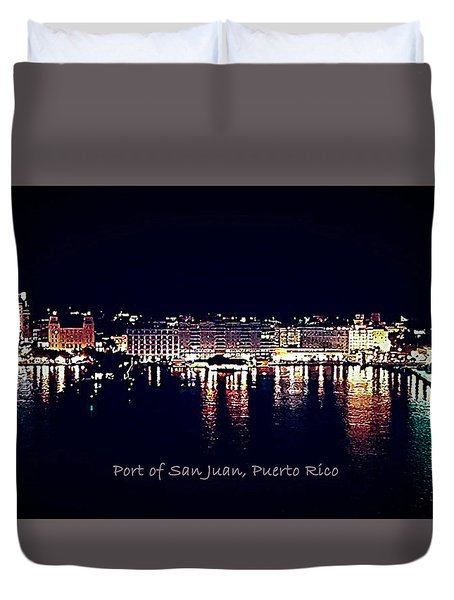 Duvet Cover featuring the photograph Port Of San Juan Night Lights by DigiArt Diaries by Vicky B Fuller