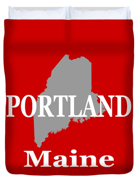 Duvet Cover featuring the photograph Portland Maine State City And Town Pride  by Keith Webber Jr