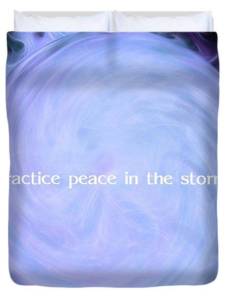 Practice Peace In The Storm Duvet Cover