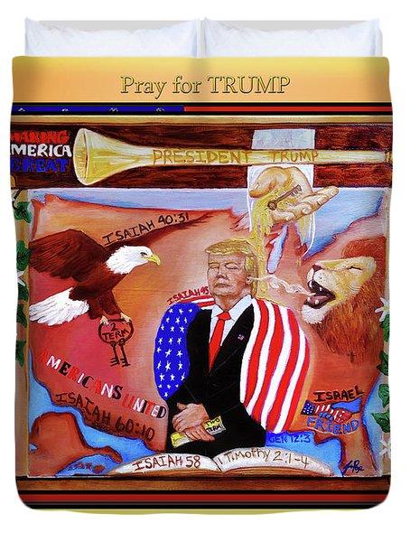 Pray For President Trump Duvet Cover
