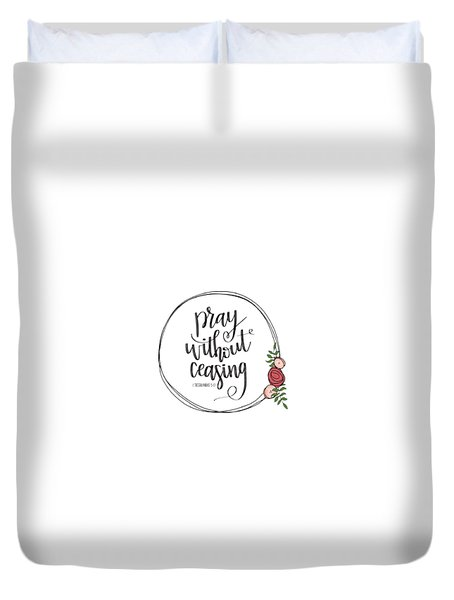 Pray Without Ceasing Wreath Duvet Cover