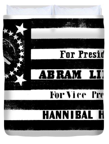 Presidential Campaign Flag Of Abraham Lincoln For President And Hannibal Hamlin For Vice President,  Duvet Cover