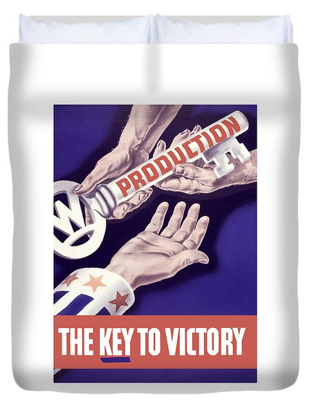Production - The Key To Victory Duvet Cover by War Is Hell Store