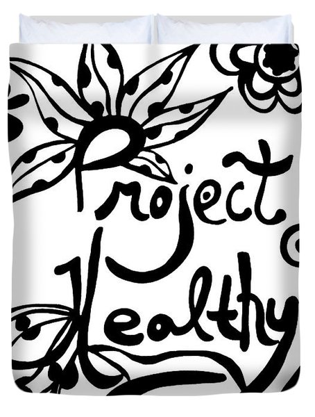 Project Healthy Duvet Cover