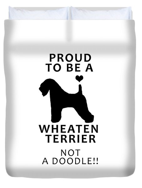 Proud To Be A Wheaten Duvet Cover