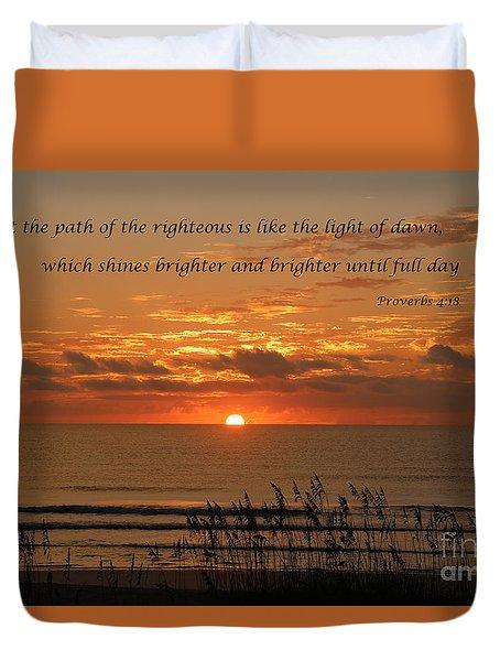 Proverbs 4  18 Duvet Cover