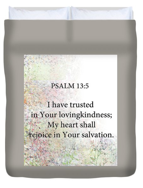 Duvet Cover featuring the digital art Psalm 13 5 by Trilby Cole
