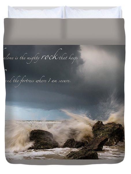 Psalm 62 2 Duvet Cover